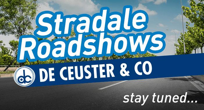 Stradale roadshows De Ceuster